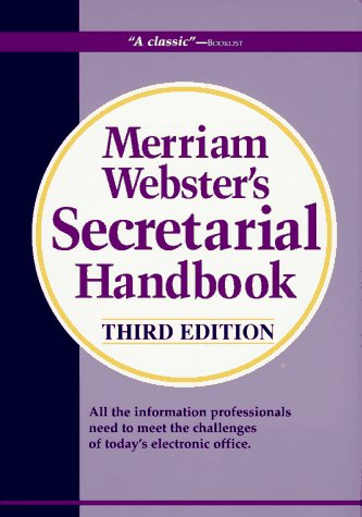 Merriam-Webster's Secretarial Handbook (Third Edition) (0877792364) by Merriam-Webster
