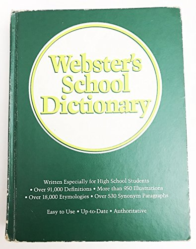 9780877792802: Webster's School Dictionary (A Meriam-Webster)