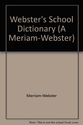 9780877792802: Webster's School Dictionary