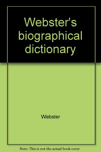 9780877793434: Webster's biographical dictionary