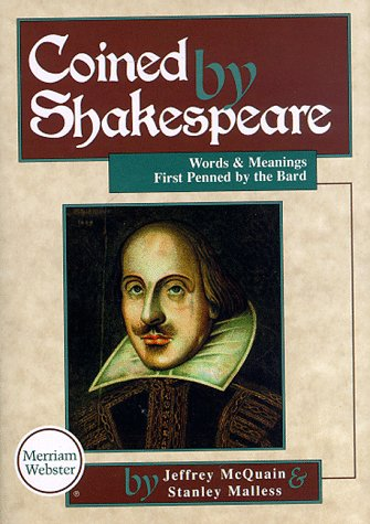 9780877793533: Coined by Shakespeare: Words and Meanings First Penned by the Bard