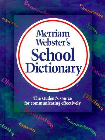 9780877793809: MERRIAM WEBSTER'S SCHOOL DICTIONARY