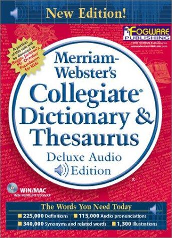 9780877794707: Merriam-Webster's Collegiate Dictionary & Thesaurus, Deluxe Audio Edition (Version 3.0 - 11th Edition)