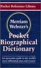 Merriam-Webster's Pocket Biographical Dictionary (Pocket Reference Library): Merriam-Webster