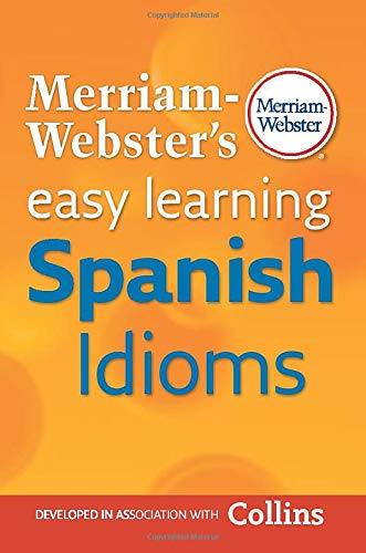 9780877795643: Merriam-Webster's Easy Learning Spanish Idioms (Spanish and English Edition)