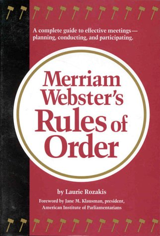 Merriam-Webster's Rules of Order (0877796157) by Laurie Rozakis