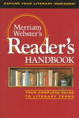 Merriam-Webster's Reader's Handbook : A Complete Guide: Merriam-Webster