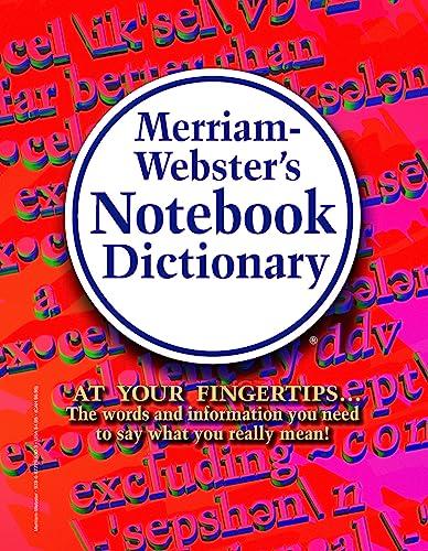 Merriam-Webster's Notebook Dictionary: Merriam-Webster