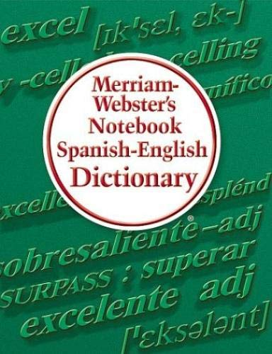 9780877796725: Merriam-Webster's Notebook Spanish-English Dictionary