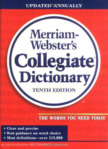Merriam-Webster's Collegiate Dictionary (Merriam Webster's Collegiate Dictionary): Merriam-Webster