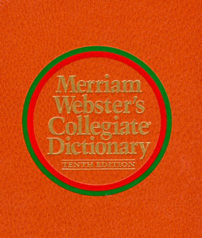 Merriam-Webster's Collegiate Dictionary (Larger Format, Leather-Look, Indexed): Editor-Merriam-Webster