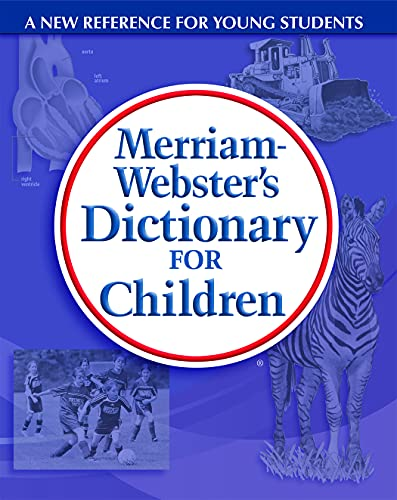 9780877797302: Merriam-Webster's Dictionary for Children, newest edition, trade paperback