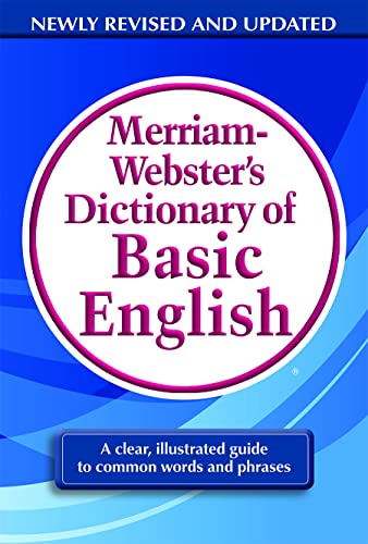 Merriam-Webster's Dictionary of Basic English: Merriam-Webster; Inc.