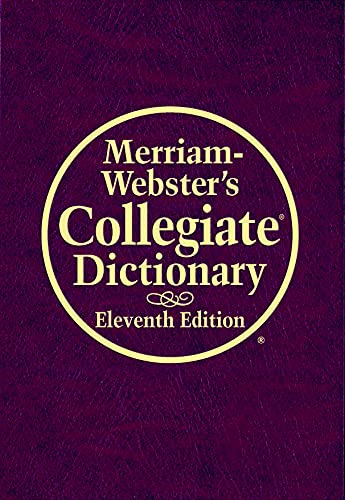 Merriam-Webster's Collegiate Dictionary, 11th Edition (Book with: Merriam-Webster