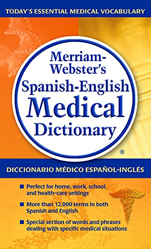 9780877798231: Merriam-Webster's Spanish-English Medical Dictionary, Newest Edition (Spanish and English Edition) (Spanish Edition)