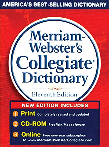 Merriam-Webster`s Collegiate Dictionary (Eleventh Edition): Merriam Webster