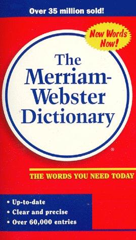 Merriam-Webster Dictionary: Merriam-Webster
