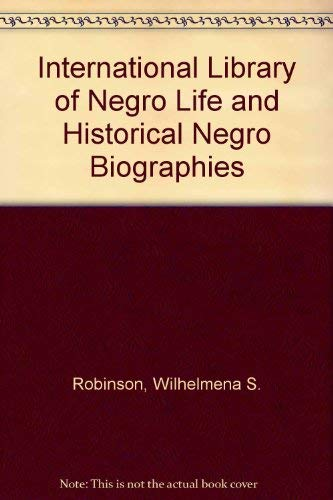 9780877812036: International Library of Negro Life and Historical Negro Biographies