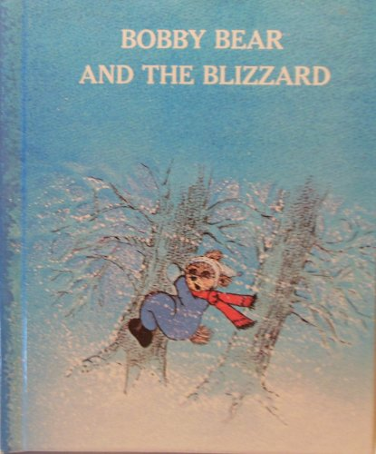 9780877831518: Bobby Bear and the Blizzard