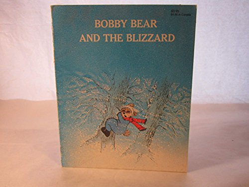 9780877832065: Bobby Bear and the Blizzard