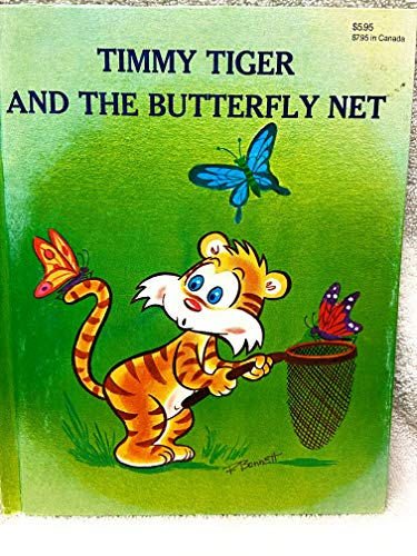9780877832133: Timmy Tiger and the Butterfly Net