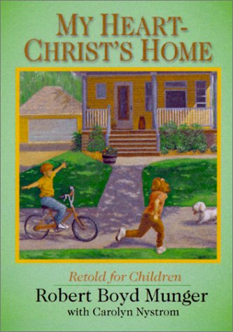 9780877840503: My Heart--Christ's Home Retold for Children