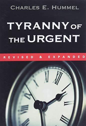 9780877840923: Tyranny of the Urgent!