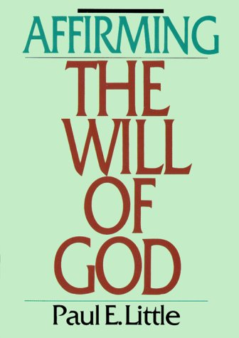 9780877841395: Affirming the Will of God