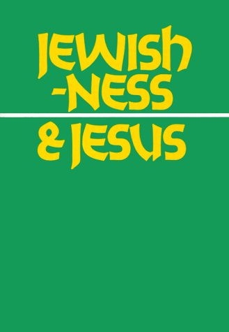 Jewishness & Jesus (Ivp Booklets) (0877841632) by Daniel C. Juster
