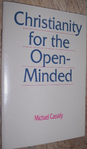 Christianity For The Open-minded: An Invitation to Doubters (9780877841708) by [???]