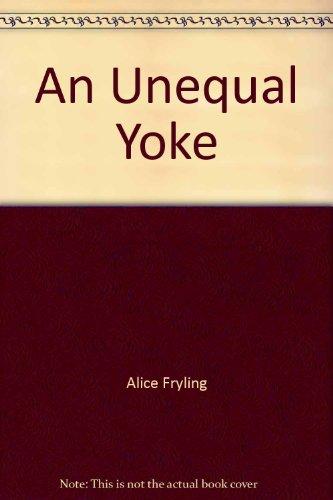 9780877841746: An Unequal Yoke