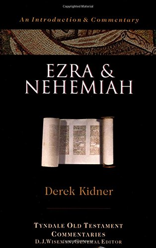 9780877842613: Ezra And Nehemiah: An Introduction And Commentary (Tyndale Old Testament Commentary Series)