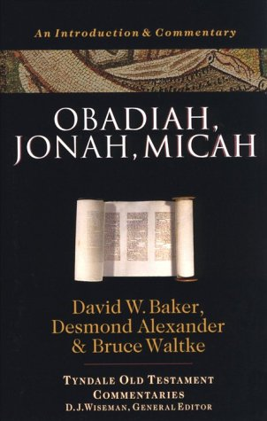 9780877842750: Obadiah, Jonah, Micah: An Introduction and Commentary (Tyndale Old Testament Commentaries)