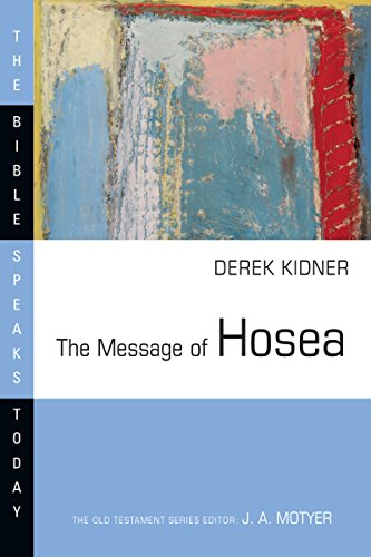 9780877842903: The Message of Hosea (Bible Speaks Today)