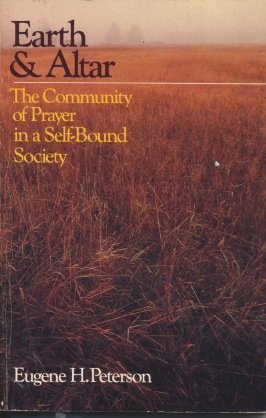 9780877843344: Earth & Altar: The Community of Prayer in a Self-Bound Society