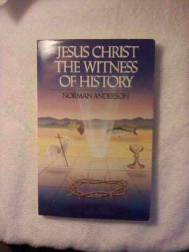 9780877843368: Jesus Christ: The Witness of History