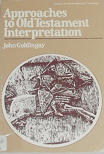 9780877843665: Approaches to Old Testament interpretation (Issues in contemporary theology)