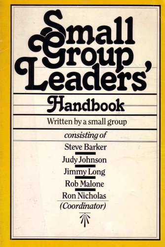 9780877843726: Small Group Leaders Handbook