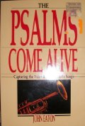 The Psalms come alive: Capturing the voice & art of Israel's songs (0877843872) by J. H Eaton