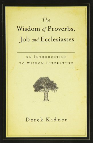 9780877844051: The Wisdom of Proverbs, Job & Ecclesiastes