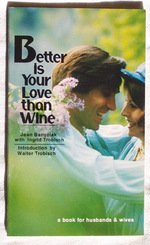 9780877844358: Better is Your Love Than Wine