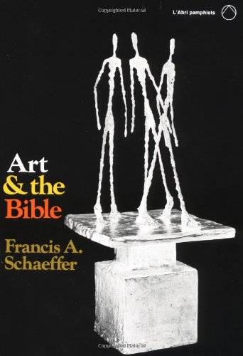 9780877844433: Art and the Bible: Two Essays (L'Abri Pamphlets)