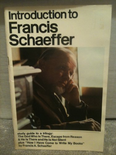 9780877844488: INTRODUCTION TO FRANCIS SCHAEFFER: STUDY GUIDE TO A TRILOGY