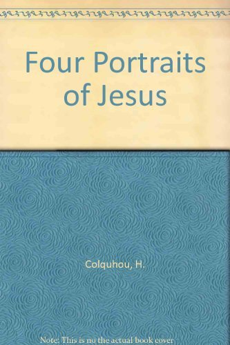 9780877844501: Four Portraits of Jesus: Christ in the Gospels