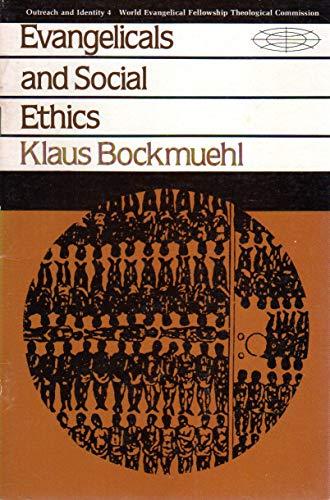 Evangelicals and Social Ethics: Klaus Bockmuehl
