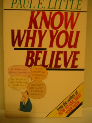 9780877845294: Know Why You Believe