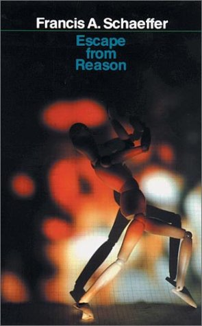 9780877845386: Escape From Reason: A Penetrating Analysis Of Trends In Modern Thought