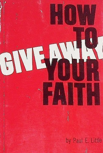 9780877845539: How to Give Away Your Faith