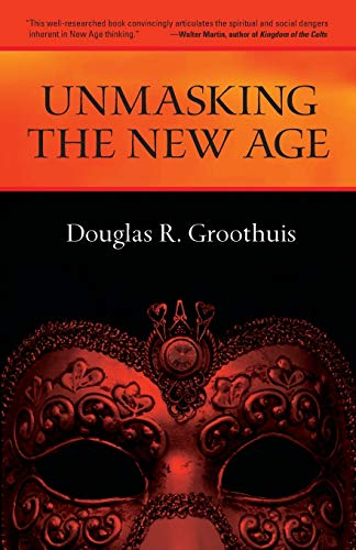 9780877845683: Unmasking the New Age: A Guide for Good Groups