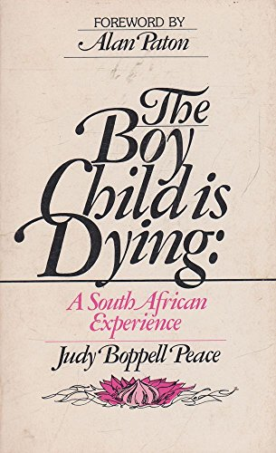 9780877846352: The boy child is dying: A South African experience